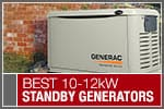 Top-Rated & Best-Selling 10-12kW Standby Generators